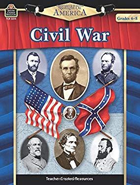 Civil War: Grades 4-8 9781420632149
