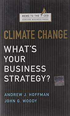 Climate Change: What's Your Business Strategy? 9781422121054