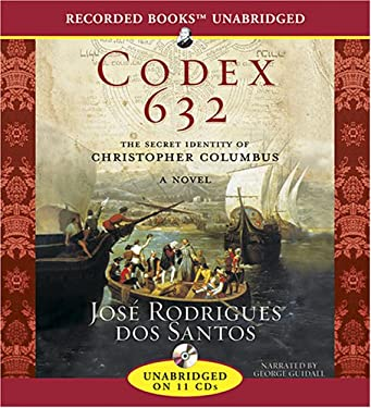Codex 632: The Secret Identity of Christopher Columbus 9781428165113