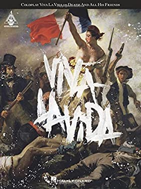 Coldplay: Viva la Vida Or Death And All His Friends 9781423460718