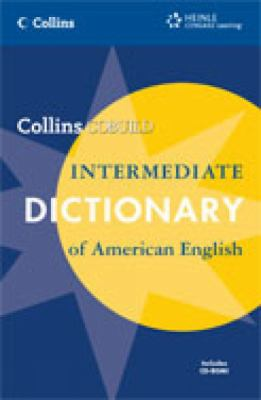 Collins Cobuild Intermediate Dictionary of American English [With CDROM] 9781424007769