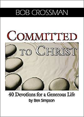 Committed to Christ: 40 Devotions for a Generous Life 9781426754883