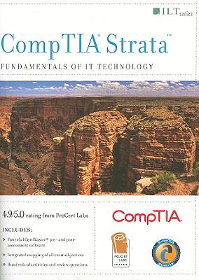 CompTIA Strata: Fundamentals of IT Technology 9781426019081
