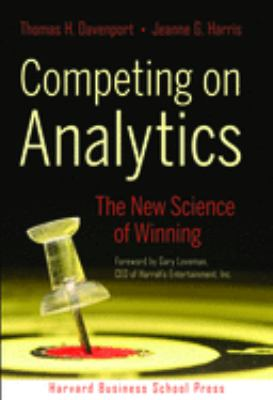 Competing on Analytics: The New Science of Winning 9781422103326