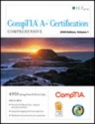 Comptia A+ Certification: Comprehensive, 2009 Edition + Certblaster, Student Manual 9781426018602