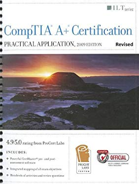 CompTIA A+ Certification: Practical Application 9781426021763