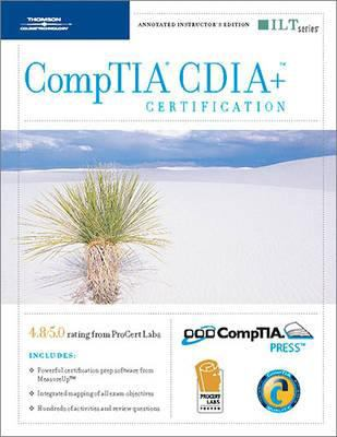 Comptia Cdia+ Certification, 2nd Edition + Measureup, Instructor's Edition 9781423914327