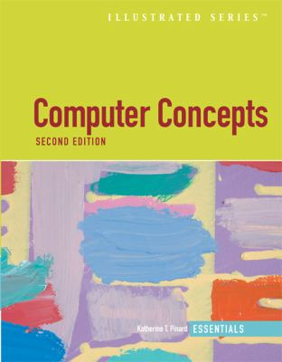 Computer Concepts Illustrated: Essentials 9781423905608