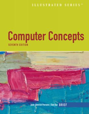 Computer Concepts Illustrated Brief [With CDROM] 9781423999324