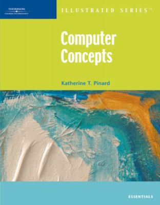 Computer Concepts-Illustrated Essentials 9781423905110