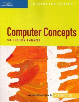 Computer Concepts Illustrated Introductory, Enhanced [With CDROM] 9781423905660