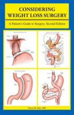 Considering Weight Loss Surgery: A Patient's Guide to Surgery, Second Edition 9781426905056