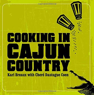 Cooking in Cajun Country 9781423604877