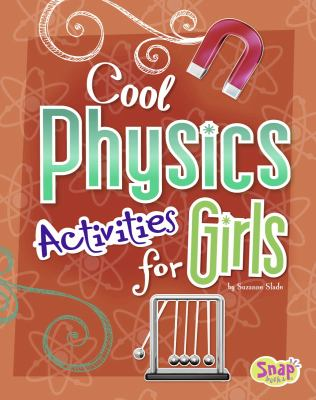 Cool Physics Activities for Girls 9781429676755