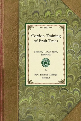 Cordon Training of Fruit Trees 9781429013390