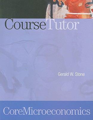 CoreMicroeconomics CourseTutor 9781429206198