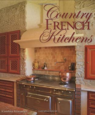 Country French Kitchens 9781423601920