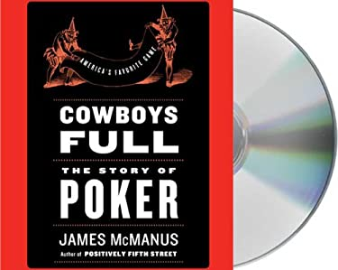 Cowboys Full: The Story of Poker 9781427207999