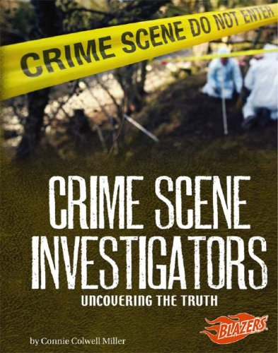 Crime Scene Investigators: Uncovering the Truth 9781429612722