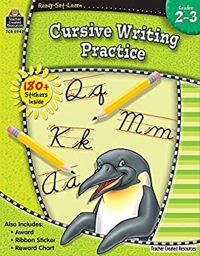 Cursive Writing Practice, Grades 2-3 9781420659429