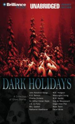 Dark Holidays: A Collection of Ghost Stories 9781423313786