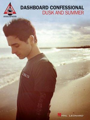 Dashboard Confessional: Dusk and Summer 9781423423195