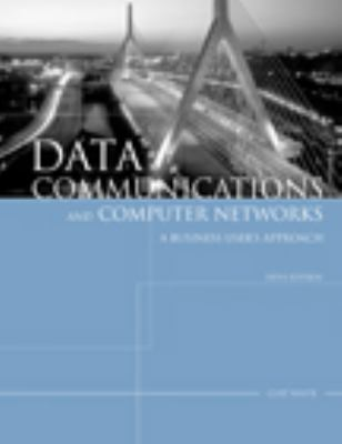 Data Communications and Computer Networks: A Business User's Approach 9781423903031