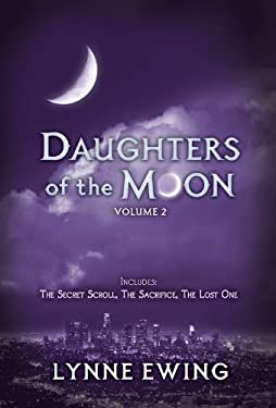 Daughters of the Moon: Volume Two - Ewing, Lynne