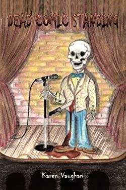 Dead Comic Standing 9781426924002