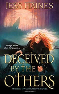 Deceived by the Others: An H&W Investigations Novel 9781420111897