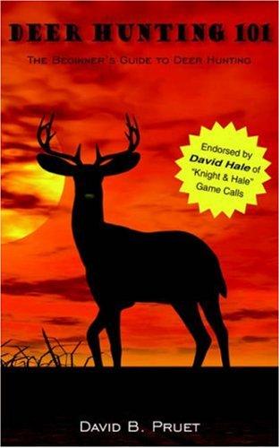Deer Hunting 101 9781425938185