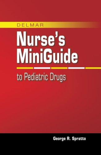 Delmar's Mini Guide to Pediatric Drugs 9781428320017