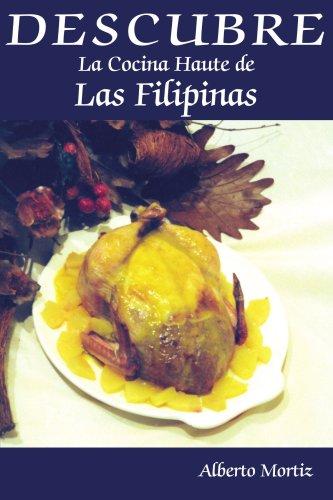 Descubre La Cocina Haute de Las Filipinas 9781420884777