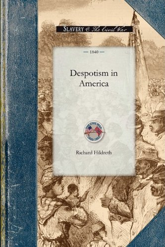 Despotism in America 9781429019576