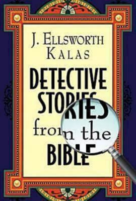 Detective Stories from the Bible 9781426702563