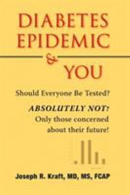 Diabetes Epidemic & You 9781425168094