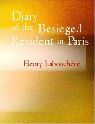 Diary of the Besieged Resident in Paris 9781426432576