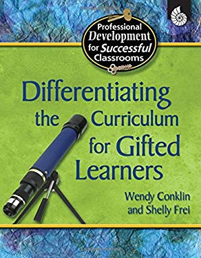 Differentiating the Curriculum for Gifted Learners 9781425803728
