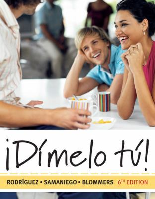 Dimelo Tu!: A Complete Course [With 4] - 6th Edition