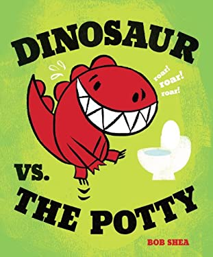 Dinosaur vs. the Potty 9781423133391