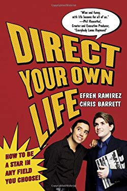 Direct Your Own Life: How to Be a Star in Any Field You Choose! 9781427797667