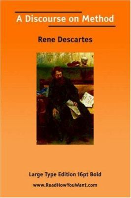 Discourse on Method, a (Large Print) 9781425009205