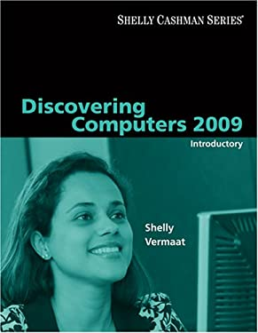 Discovering Computers 2009: Introductory 9781423911975