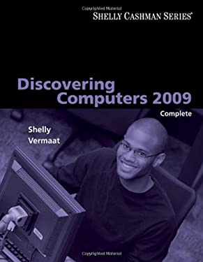 Discovering Computers 2009 Complete 9781423911982