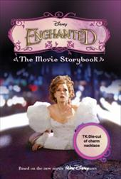 Disney Enchanted: The Movie Storybook [With Charm
