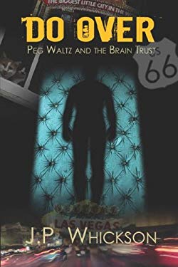 Do Over: Peg Waltz and the Brain Trust 9781424172993