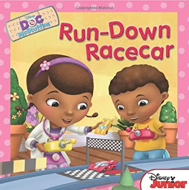 Doc McStuffins: Run Down Race Car 9781423168478