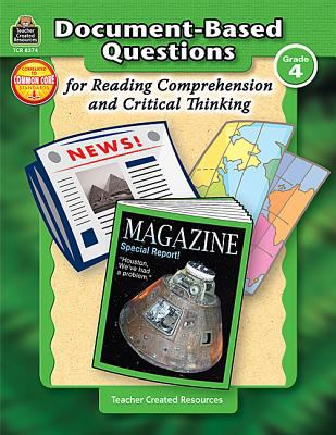 Document-Based Questions for Reading Comprehension and Critical Thinking 9781420683745