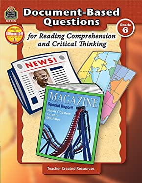 Document-Based Questions for Reading Comprehension and Critical Thinking 9781420683769