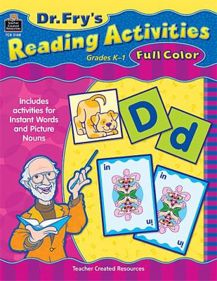 Dr. Fry's Reading Activities, Grades K-1 9781420631487